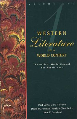 Western Literature in a World Context: The Ancient World Through the Renaissance
