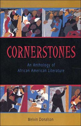 Cornerstones: An Anthology of African American Literature