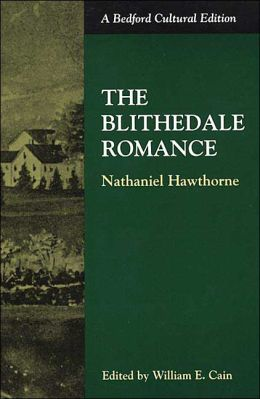 The Blithedale Romance (Bedford Cultural Edition)