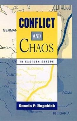 Conflict and chaos in eastern Europe