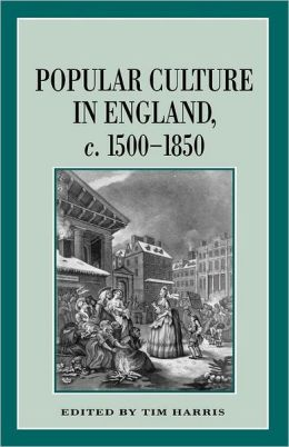 Popular Culture in England, 1500-1850