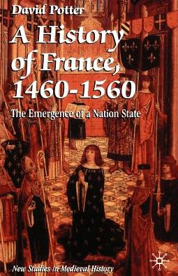 History Of France, 1460-1560