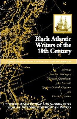 Black Atlantic Writers Of The Eighteenth Century