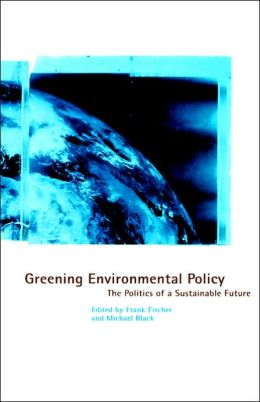 Greening Environmental Policy