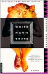 White Man's Grave: A Novel