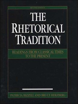 Rhetorical Tradition: Readings from Classical Times to the Present