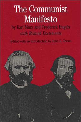 The Communist Manifesto: With Related Documents