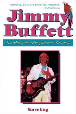Jimmy Buffett: The Man from Margaritaville Revealed