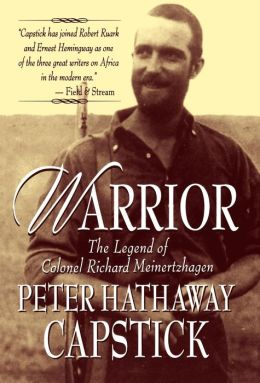 Warrior: The Legend of Colonel Richard Meinertzhagen