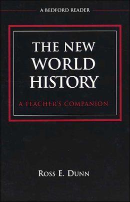 New World History: A Teacher's Companion