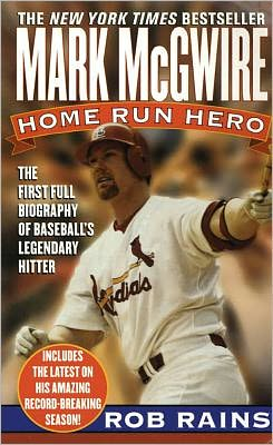 Mark McGwire: Home Run Hero