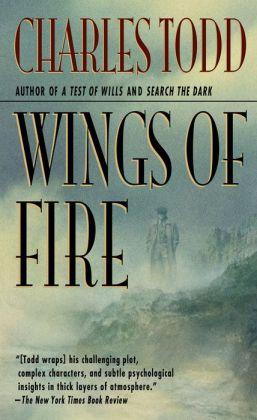 Wings of Fire (Inspector Ian Rutledge Series #2)