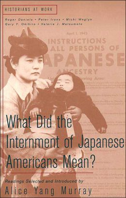 What Did the Internment of Japanese Americans Mean?