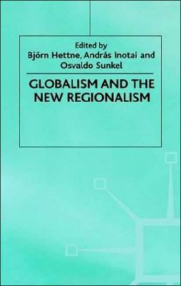 Globalism And The New Regionalism