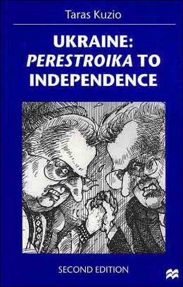 Ukraine: Perestroika to Independence