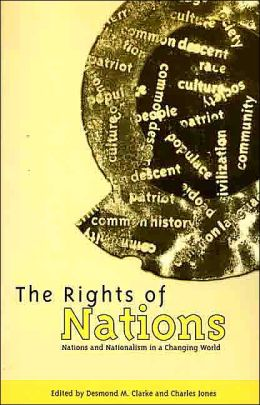 Rights of Nations: Nations and Nationalism in a Changing World