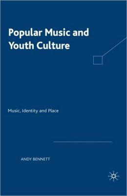 Popular Music And Youth Culture