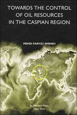 Towards the Control of Oil Resources in the Caspian Region