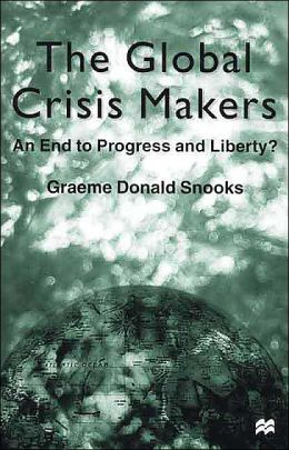 The Global Crisis Makers