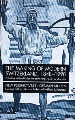 The Making of Modern Switzerland, 1948-19998