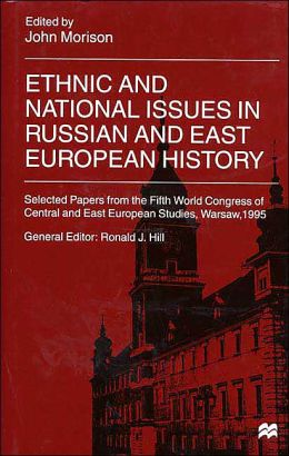 Ethnic and National Issues in Russian and East European History