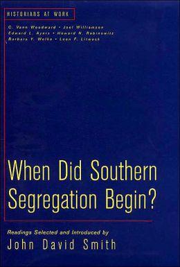 When Did Southern Segregation Begin?