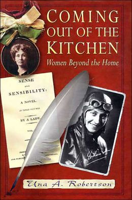 Coming Out of the Kitchen: Women Beyond the Home