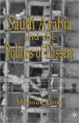 Saudi Arabia And The Politics Of Dissent