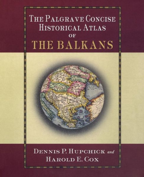 Download free ebooks for joomla Palgrave Concise Historical Atlas of the Balkans