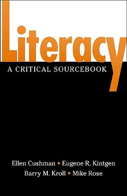 Literacy: A Critical Sourcebook