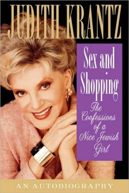 Sex and Shopping: The Confessions of a Nice Jewish Girl