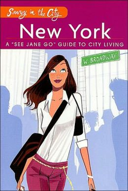 Savvy in the City: New York City: A