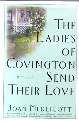 The Ladies of Covington Send Their Love (Ladies of Covington Series #1)