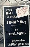 Extra Nutty!: Even More Letters from a Nut