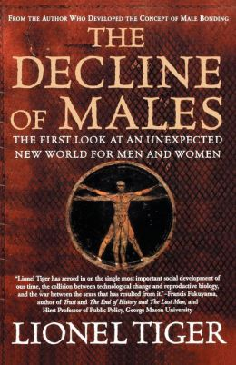 The Decline of Males: The First Look at an Unexpected New World for Men and Women