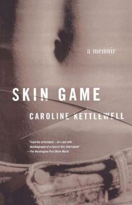 Skin Game: A Memoir