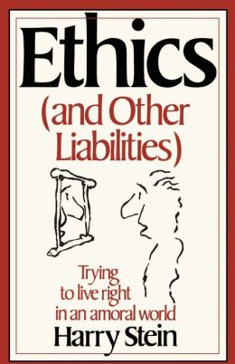 Ethics and Other Liabilities