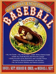 The Sports Encyclopedia: Baseball 2002