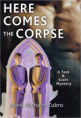 Here Comes the Corpse (Tom and Scott Series #9)