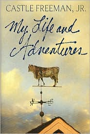 My Life and Adventures: A Novel