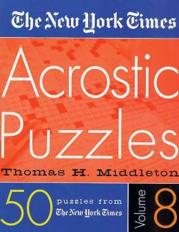 New York Times Acrostic Puzzles Volume 8