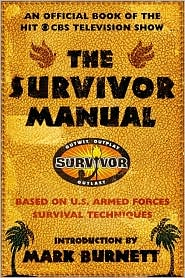 Survivor Manual: An Official Book of the Hit CBS Television Show
