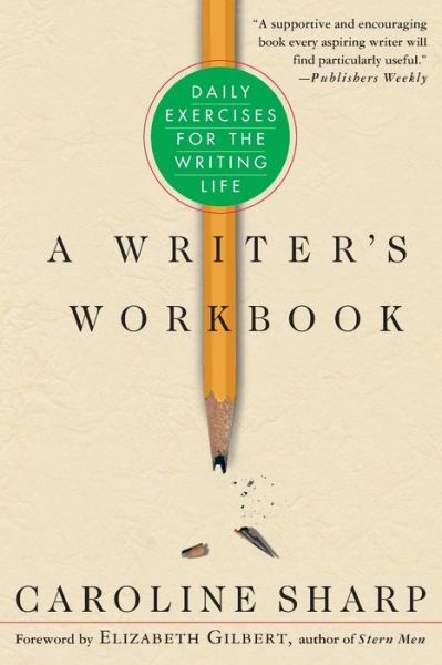 Writer's Workbook: Daily Exercises for the Writing Life
