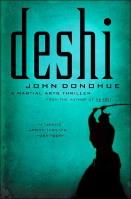 Deshi (Connor Burke Martial Arts Series #2)