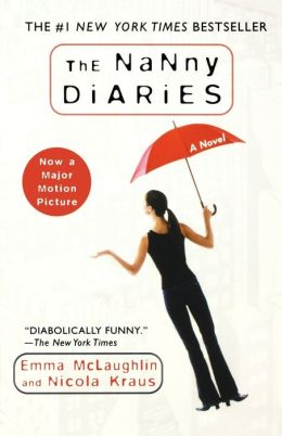 Nanny Diaries: A Novel