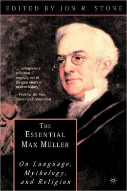 The Essential Max Muller