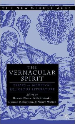 Vernacular Spirit: Essays on Medieval Religious Literature