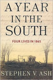 Year in the South: Four Lives in 1865