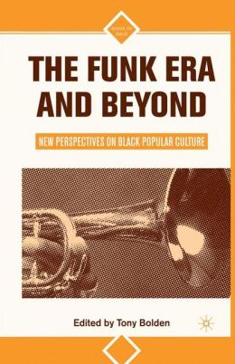 Funk Era and Beyond