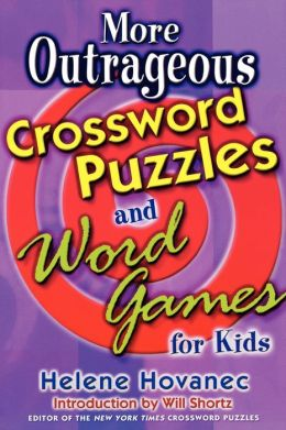 More Outrageous Crossword Puzzles and Word Games for Kids